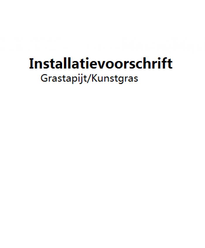 Installatievoorschrift Grastapijt/Kunstgras